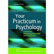 Your Practicum in Psychology:...,Matthews, Janet R.; Walker,...,9781433820007