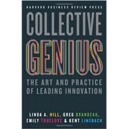 Collective Genius by Hill, Linda A.; Brandeau, Greg; Truelove, Emily; Lineback, Kent, 9781422130025