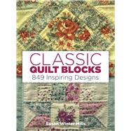 Classic Quilt Blocks 849...,Mills, Susan Winter,9780486260037