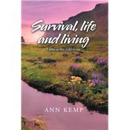 Survival, Life and Living by Kemp, Ann, 9781984590053