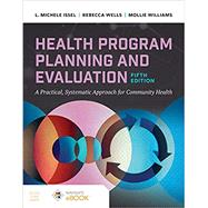 Health Program Planning and...,Issel, L. Michele; Wells,...,9781284210057