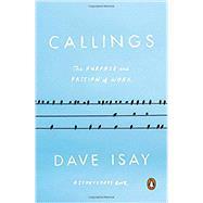 Callings,Isay, Dave; Millett, Maya...,9780143110071