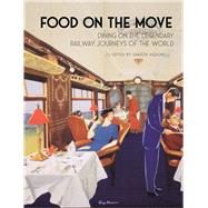 Food on the Move by Hudgins, Sharon, 9781789140071