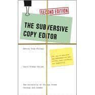 The Subversive Copy Editor,Saller, Carol Fisher,9780226240077