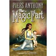 The Magic Fart by Anthony, Piers, 9781594260087