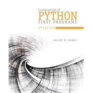 Fundamentals of Python First Programs by Lambert, Kenneth A., 9781337560092