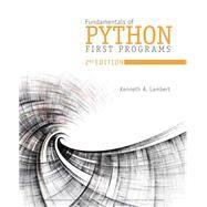 Fundamentals of Python First...,Lambert, Kenneth A.,9781337560092
