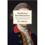 Gentlemen Revolutionaries by Cutterham, Tom, 9780691210100