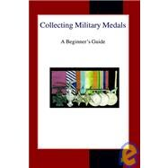 Collecting Military Medals,Narbeth, Colin,9780718890100