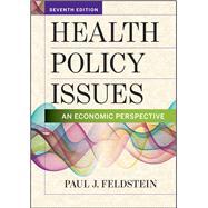 Health Policy Issues: An...,Paul J. Feldstein, PhD,9781640550100