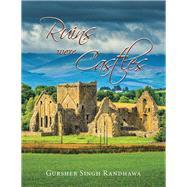 Ruins Were Castles by Randhawa, Gursher Singh, 9781796080100