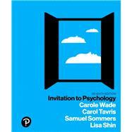 INVITATION TO PSYCHOLOGY,Wade, Carole; Tavris, Carol;...,9780134550107