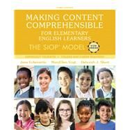 Making Content Comprehensible for Elementary English Learners The SIOP Model, with Enhanced Pearson eText -- Access Card Package by Echevarria, Jana; Vogt, MaryEllen; Short, Deborah J., 9780134550121