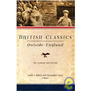 British Classics Outside England : The Academy and Beyond by Hallett, Judith P., 9781602580121