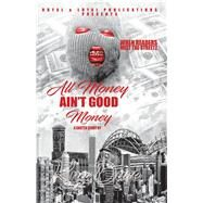All Money Ain't Good Money by Dave, Kng, 9781480880122