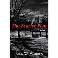 The Scarlet Plan by Warren, Rick W., 9781973650126