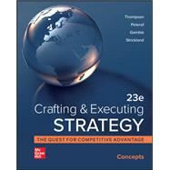 Loose-Leaf for Crafting & Executing Strategy: Concepts by Peteraf, Margaret;Strickland , A.;Gamble , John;Thompson , Arthur, 9781264250127