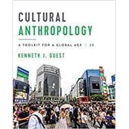 Cultural Anthropology: A...,Guest, Kenneth J.,9780393420128