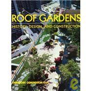 Roof Gardens History, Design,...,Osmundson, Theodore H.,9780393730128