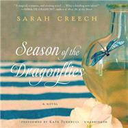 Season of the Dragonflies by Creech, Sarah; Turnbull, Kate, 9781483020129