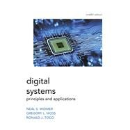 Digital Systems,Tocci, Ronald; Widmer, Neal;...,9780134220130
