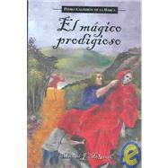 El Magico Prodigioso,Calderon de la Barca, Pedro;...,9781589770133