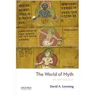 The World of Myth,Leeming, David A.,9780190900137