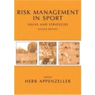 Risk Management in Sport :...,Appenzeller, Herb,9781594600142