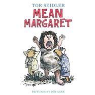Mean Margaret by Seidler, Tor; Agee, Jon, 9781481410144