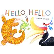 Hello Hello (Books for Preschool and Kindergarten, Poetry Books for Kids) by Wenzel, Brendan, 9781452150147