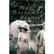 The Mrs. Dalloway Reader,Woolf, Virginia,9780156030151