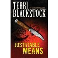 Justifiable Means,Terri Blackstock, New York...,9780310200161