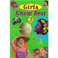 Girls Know Best Vol. 3 : Your...,Monson-Burton, Marianne,9781582700168