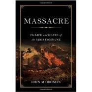 Massacre by Merriman, John, 9780465020171
