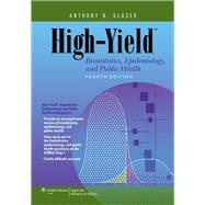 High-Yield Biostatistics,...,Glaser, Anthony N.,9781451130171