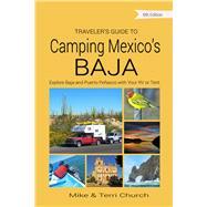 Traveler's Guide to Camping...,Church, Mike; Church, Terri,9780982310175