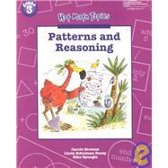 Patterns and Reasoning by Greenes, Carole; Dacey, Linda Schulman; Spungin, Rika, 9780769000176