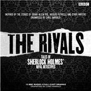 The Rivals by Poe, Edgar Allan; Futrelle, Jacques; Fleet, James; Pigott-Smith, Tim, 9781785290176