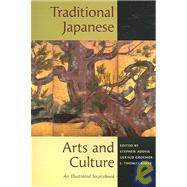Traditional Japanese Arts And...,Addiss, Stephen; Groemer,...,9780824820183