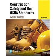 Construction Safety and the...,Goetsch, David L.,9780134420189