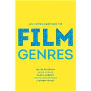 An Introduction to Film Genres,Friedman, Lester; Desser,...,9780393930191