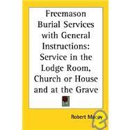 Freemason Burial Services...,Macoy, Robert,9781417950201
