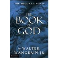 The Book of God,Walter Wangerin Jr.,9780310220213
