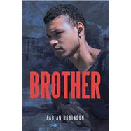 Brother by Robinson, Fabian, 9781796060218