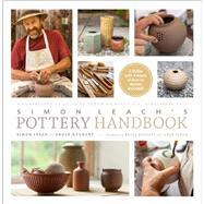 Simon Leach's Pottery Handbook,Leach, Simon; Dehnert, Bruce,9781617690228