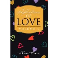Reflections of Love by Hines, Alan, 9781698700229