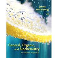 General, Organic, and...,Armstrong, James,9781285430232