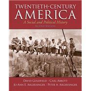 Twentieth-Century America,Goldfield, David; Abbott,...,9780205920235