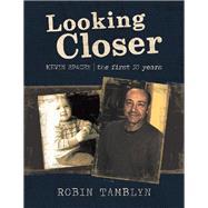Looking Closer by Tamblyn, Robin, 9781532070242