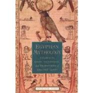 Egyptian Mythology A Guide to...,Pinch, Geraldine,9780195170245